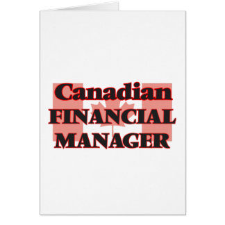 Canadian Financial Manager Greeting Card