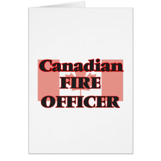 Canadian Fire Officer Greeting Card
