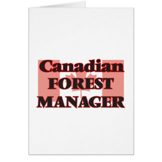 Canadian Forest Manager Greeting Card