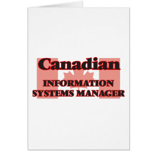 Canadian Information Systems Manager Greeting Card