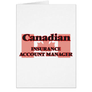 Canadian Insurance Account Manager Greeting Card