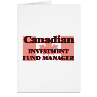 Canadian Investment Fund Manager Greeting Card
