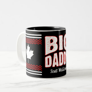 Canadian Maple Big Daddy (Your Name) Two-Tone Coffee Mug