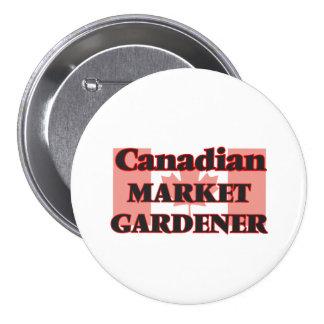 Canadian Market Gardener 7.5 Cm Round Badge