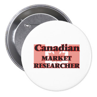 Canadian Market Researcher 7.5 Cm Round Badge