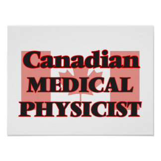 Canadian Medical Physicist Poster