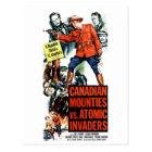 Canadian Mounties Vs. Atomic Invaders Postcard