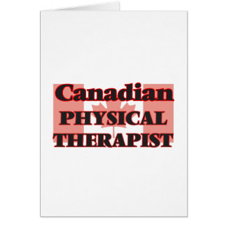 Canadian Physical Therapist Greeting Card