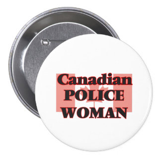 Canadian Police Woman 7.5 Cm Round Badge