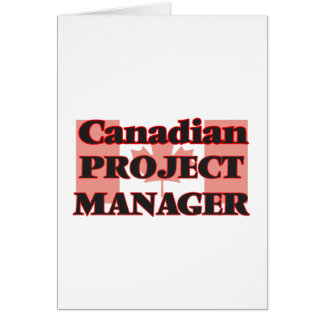 Canadian Project Manager Greeting Card