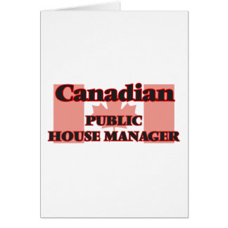 Canadian Public House Manager Greeting Card