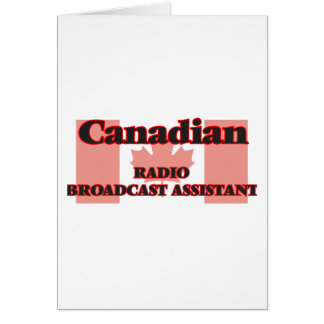 Canadian Radio Broadcast Assistant Greeting Card
