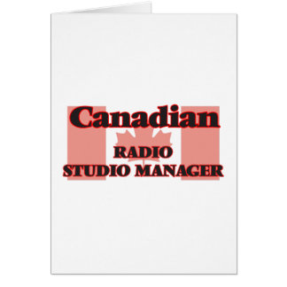 Canadian Radio Studio Manager Greeting Card