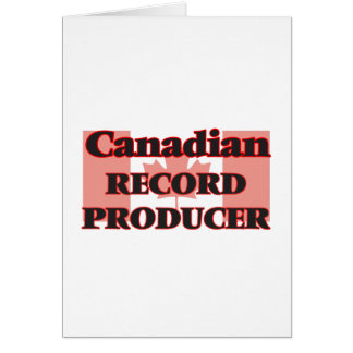 Canadian Record Producer Greeting Card