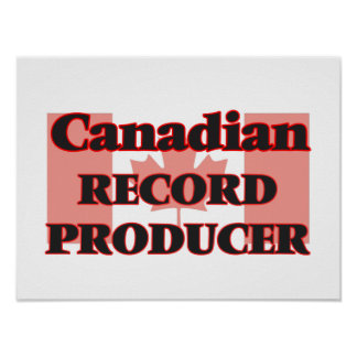 Canadian Record Producer Poster