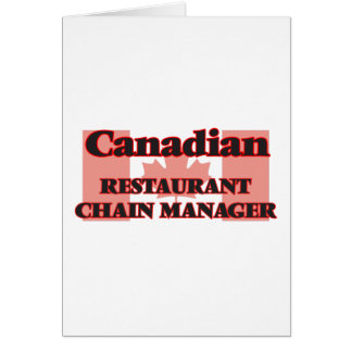 Canadian Restaurant Chain Manager Greeting Card