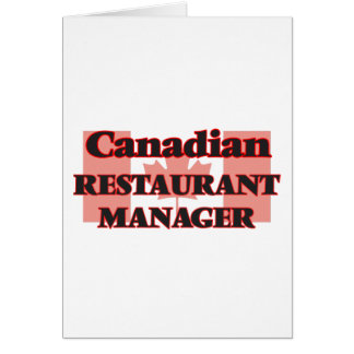 Canadian Restaurant Manager Greeting Card