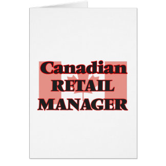 Canadian Retail Manager Greeting Card