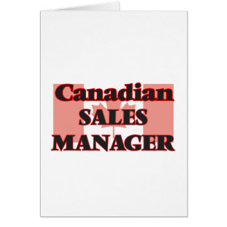 Canadian Sales Manager Greeting Card