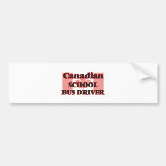 Canadian School Bus Driver Bumper Sticker
