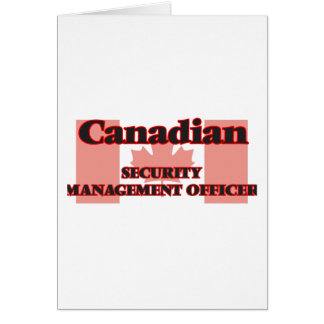 Canadian Security Management Officer Greeting Card