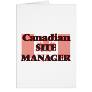 Canadian Site Manager Greeting Card