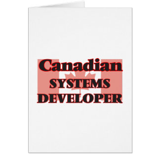 Canadian Systems Developer Greeting Card