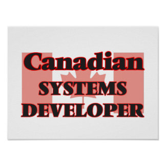 Canadian Systems Developer Poster