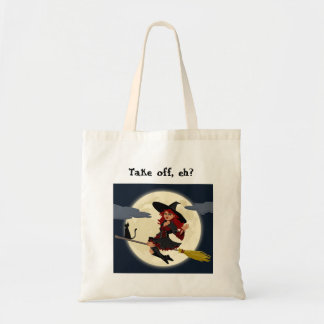 Canadian witches - take off, eh? tote bag