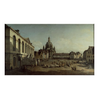 Canaletto - View of the Neumarkt in Dresden Poster