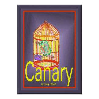 Canary by Tony O'Neill Poster
