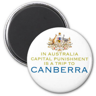 Canberra...Capital Punishment. 6 Cm Round Magnet