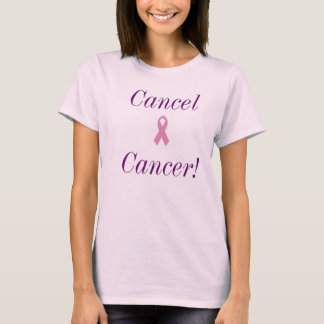 Cancel cancer T-Shirt