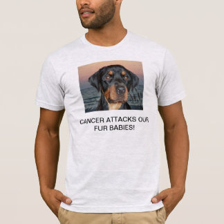 CANCER ATTACKS OUR FUR BABIES! T-Shirt