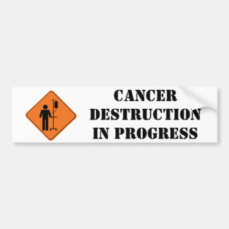 cancer destruction in progress sticker