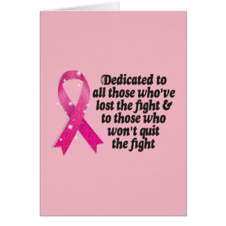 Cancer ribbon quote dedicated to cancer fighters card