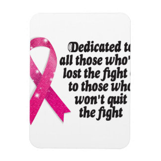 Cancer ribbon quote dedicated to cancer fighters magnet