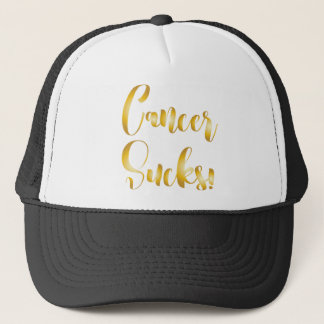 cancer sucks gold  fancy font trucker hat