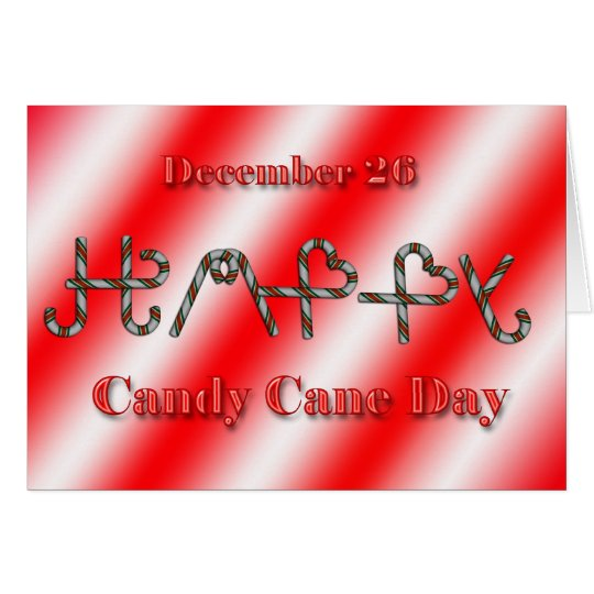 Candy Cane Day ~ December 26 Card