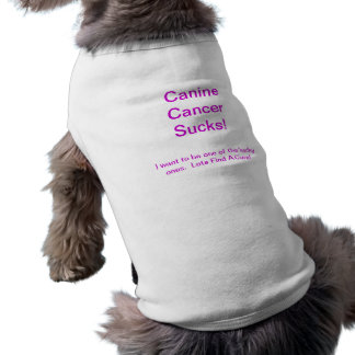 Canine Cancer Sucks! Sleeveless Dog Shirt