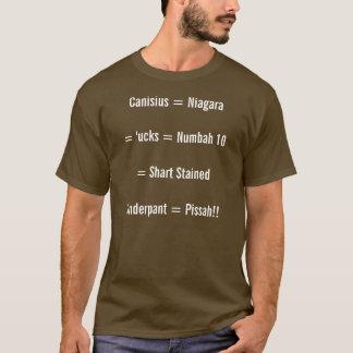 Canisius = Niagara = 'ucks = Numbah 10= Shart S... T-Shirt