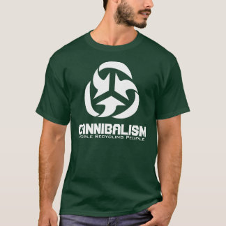 Cannibalism - People Recycling People T-Shirt