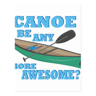 Canoe Awesome Postcard