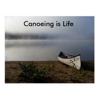 Canoeing is Life postcard