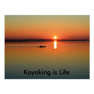 Canoeing Kayaking Sailing Fishing - is Life Postcard