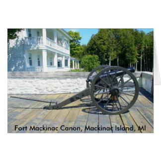 Canon at Fort Mackinac Card