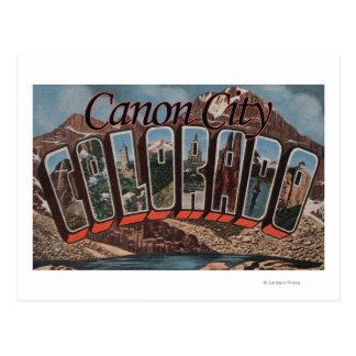 Canon City, Colorado - Large Letter Scenes Postcard