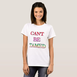 Can't Be Tamed Women's Basic T-Shirt