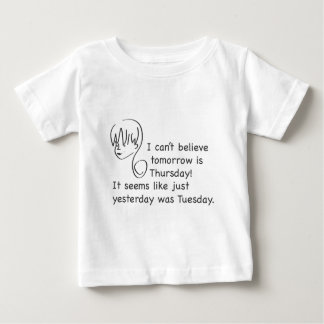 Can't Believe Yesterday Was Tuesday Toddler Tee
