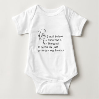 Can't Believe Yesterday Was Tuesday Toddler Tshirt